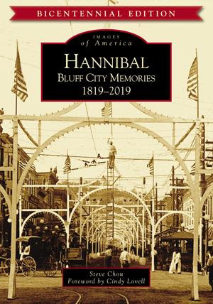 Hannibal: Bluff City Memories, 1819-2019