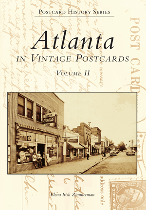 Atlanta in Vintage Postcards: Volume II
