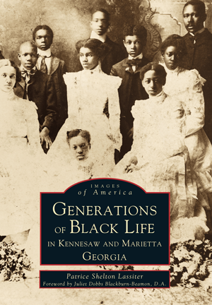 Generations of Black Life in Kennesaw and Marietta, Georgia