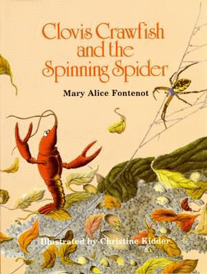 Clovis Crawfish and the Spinning Spider