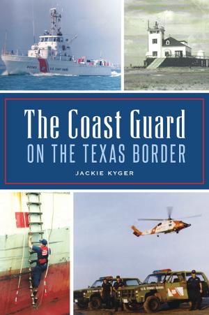 The Coast Guard on the Texas Border