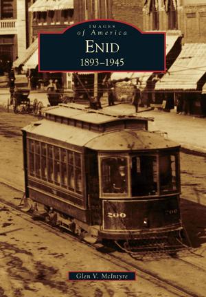Enid: 1893-1945