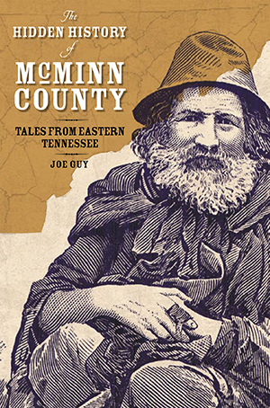 The Hidden History of McMinn County