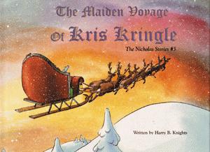 The Maiden Voyage of Kris Kringle