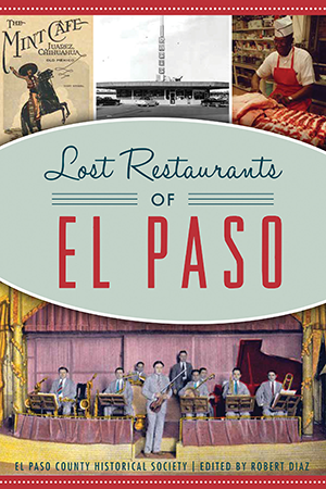 Lost Restaurants of El Paso