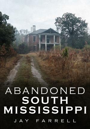 Abandoned South Mississippi
