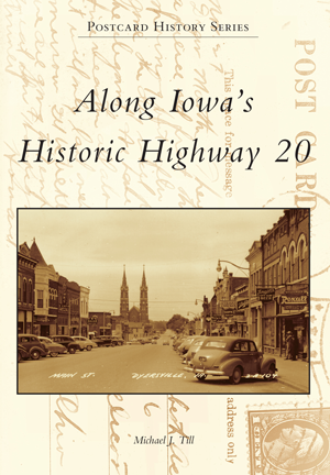 Along Iowa's Historic Highway 20