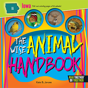 The Wise Animal Handbook Iowa