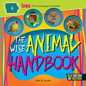 The Wise Animal Handbook Iowa