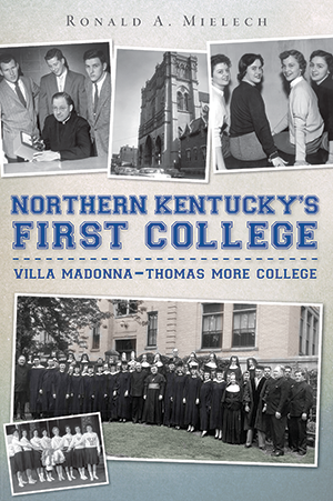 Northern Kentucky's First College