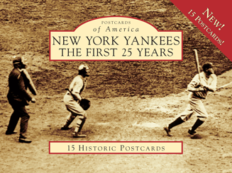 New York Yankees: The First 25 Years