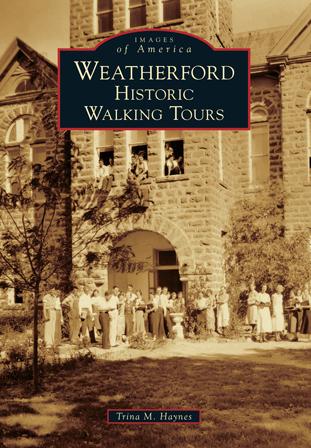 Weatherford: Historic Walking Tours