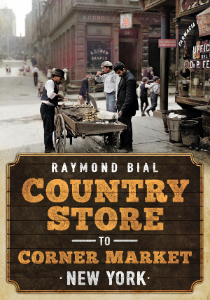 Country Store to Corner Market: New York