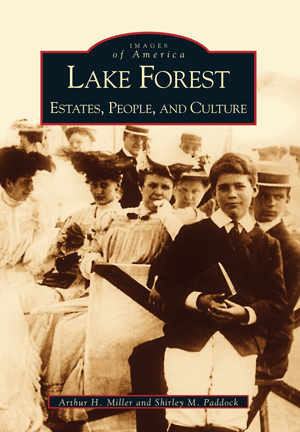 Lake Forest: Estates, People, and Culture