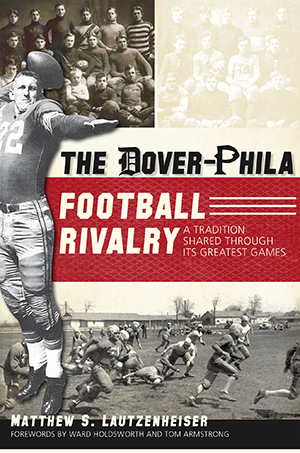 The Dover-Phila Football Rivalry