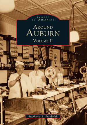 Around Auburn: Volume II