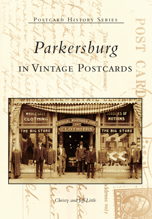 Parkersburg in Vintage Postcards