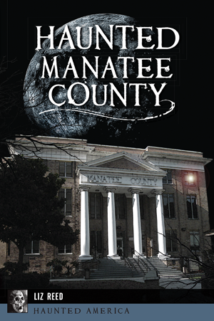 Haunted Manatee County