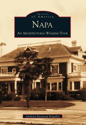 Napa: An Architectural Walking Tour