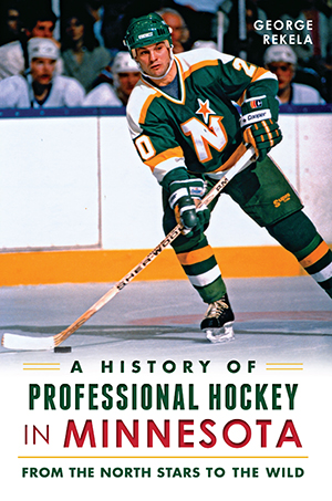 A History of Professional Hockey in Minnesota