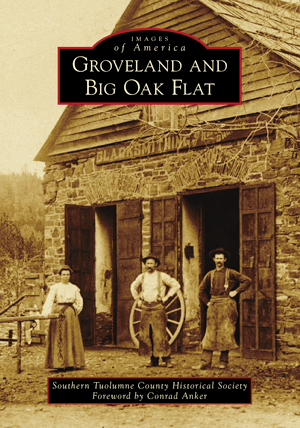Groveland and Big Oak Flat