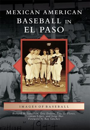 Mexican American Baseball in El Paso