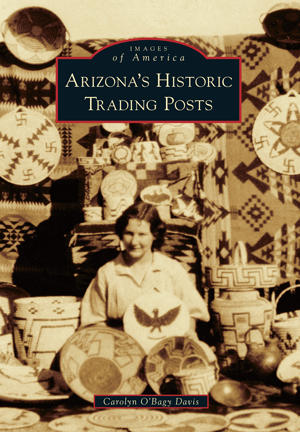 Arizona's Historic Trading Posts