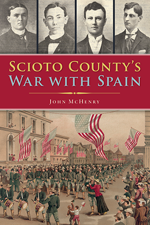 Scioto County's War with Spain