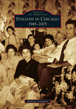 Italians in Chicago: 1945-2005