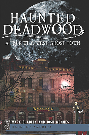 Haunted Deadwood