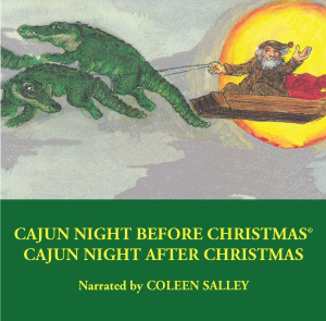 Cajun Night Before Christmas®/Cajun Night After Christmas
