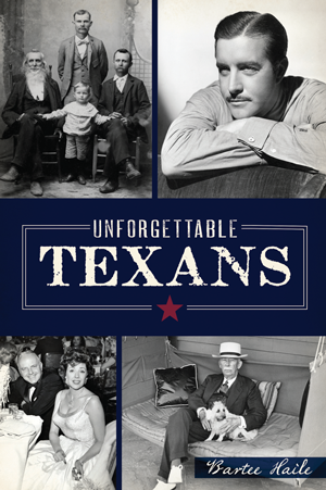 Unforgettable Texans