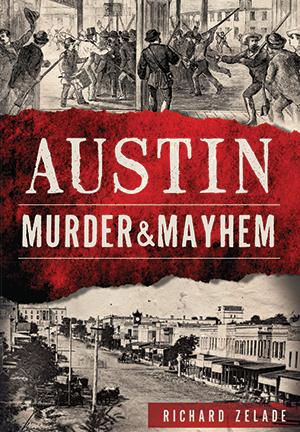 Austin Murder & Mayhem