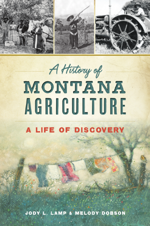 A History of Montana Agriculture