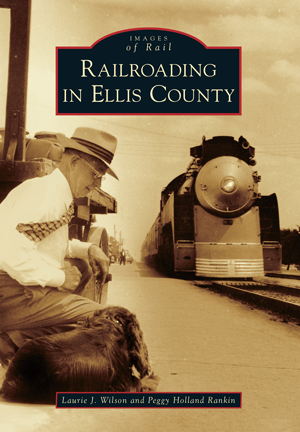 Railroading in Ellis County