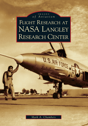 Flight Research at NASA Langley Research Center