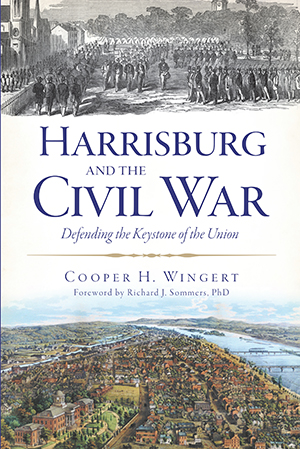 Harrisburg and the Civil War
