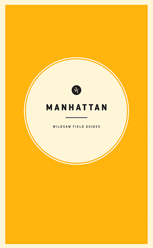 Wildsam Field Guides  Manhattan