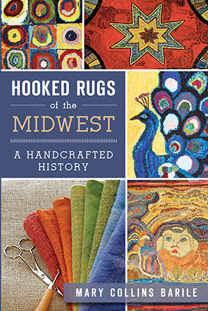 Hooked Rugs of the Midwest