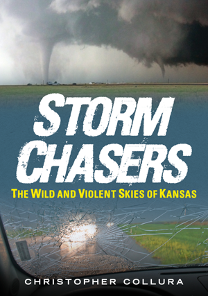 Storm Chasers: The Wild and Violent Skies of Kansas