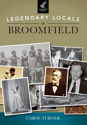 Legendary Locals of Broomfield