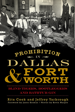 Prohibition in Dallas & Fort Worth