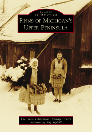 Finns of Michigan's Upper Peninsula