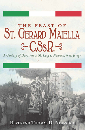 The Feast of St. Gerard Maiella, C.Ss.R.