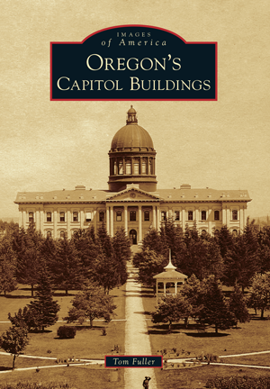 Oregon's Capitol Buildings