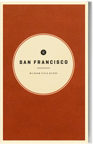 Wildsam Field Guides  San Francisco