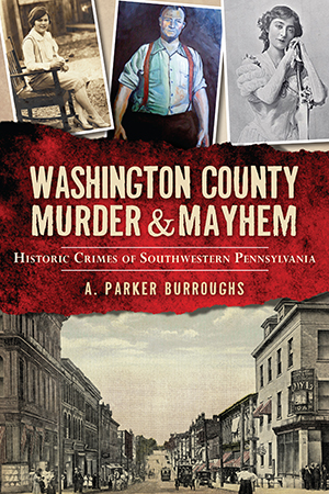 Washington County Murder & Mayhem