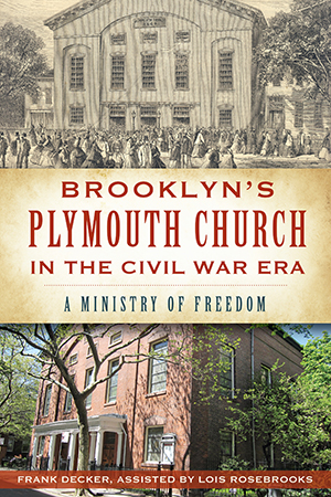 Brooklyn's Plymouth Church in the Civil War Era