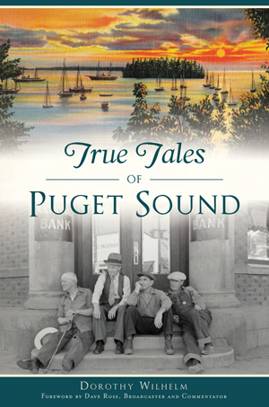 True Tales of Puget Sound