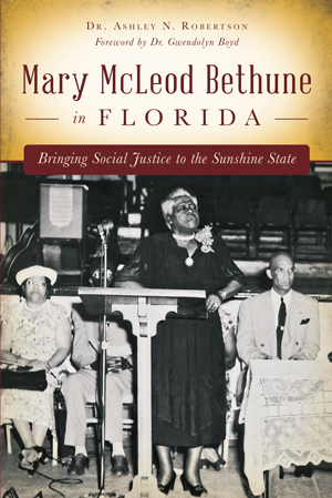 Mary McLeod Bethune in Florida